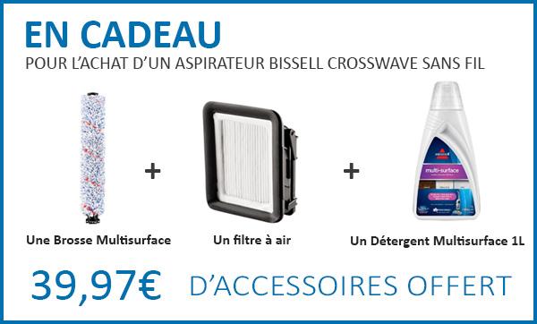 Cadeaux pour l'achat d'un Bissell CrossWave sans fil