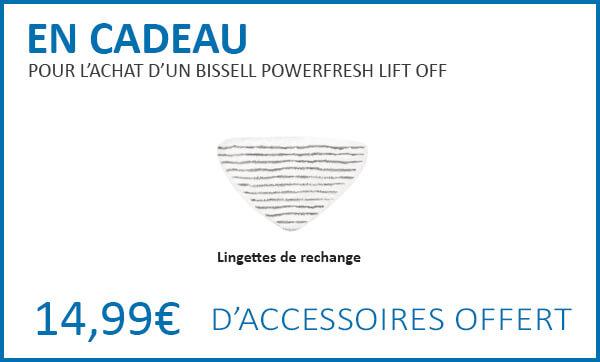 Cadeaux pour l'achat d'un Bissell PowerFresh Lift Off